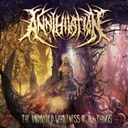 ANNIHILATION - CD - The Undivided Wholeness Of All Things