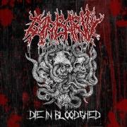 BARBARITY - MCD - Die in Bloodshed (Promo)