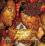BOWEL EVACUATION -CD- Fecal Fetishist