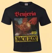 BRUJERIA - Machetazos! - T-Shirt