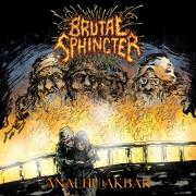 gratis bei 100€+ Bestellung: BRUTAL SPHINCTER - CD - ANALHU AKBAR!!!