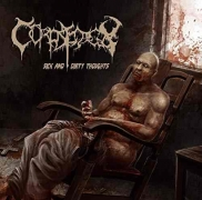 CORPSEDECAY - CD - Sick And Dirty Thoughts + My Own Mutilated Son