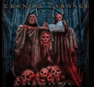 CRANIAL CARNAGE - CD - Abhorrence