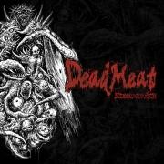 DEAD MEAT  - CD - Unleash The Gore