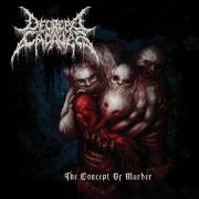DECREPIT CADAVER - CD - The Concept Of Murder