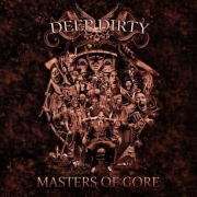 DEEP DIRTY - CD - Masters Of Gore