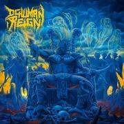 DEHUMAN REIGN - 12'' LP - Descending Upon The Oblivious