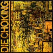 DIE CHOKING - CD - IV