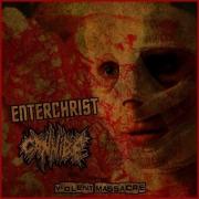 ENTERCHRIST / CANNIBE - CDr - Violent Massacre (in Jewelcase)