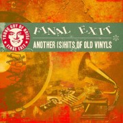 FINAL EXIT -CD- Another Shits Of Old Vinyls