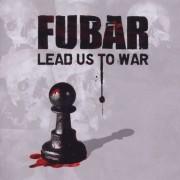 """FUBAR - 12"""" LP - Lead us to War"""