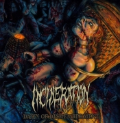 INCINERATION - CD - Dawn Of Dismemberment
