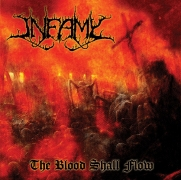 INFAMY - CD - The Blood Shall Flow