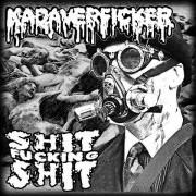 "KADAVERFICKER / SHIT FUCKING SHIT -7"" EP Split- GREEN VINYL"