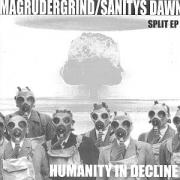 "MAGRUDERGRIND / SANITYS DAWN - 7"" EP - Humanity In Decline"