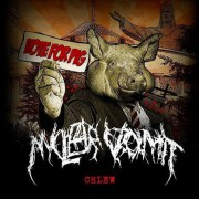 NUCLEAR VOMIT -CD- Chlew