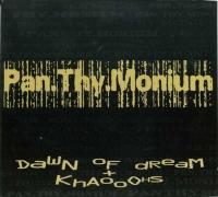 PAN THY MONIUM - 2 CD - Dawn Of Dream + Khaoohs