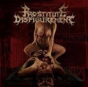 PROSTITUTE DISFIGUREMENT - CD -  Embalmed Madness