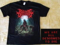 PSYCHOTIC DEFILEMENT - We all Designed to Die - T-Shirt