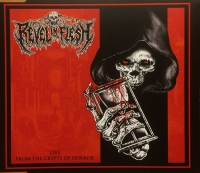 REVEL IN FLESH - CD - Live From The Crypts Of Horror