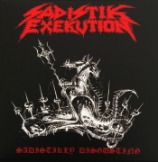 SADISTIK EXEKUTION / DOOMED AND DISGUSTING - split 7''EP