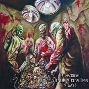 V/A: BIOMEDICAL STENCH PUTREFACTION - 9 way CD - w.  Myxoma / Formicidae / Faeces Eruption / Human Pancake / Golem Of Gore / Serotonin Leakage / Endotoxaemia / Mangled Scum