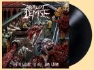 ABRUPT DEMISE - 12'' LP - The Pleasure to Kill and Grind (Black Vinyl)