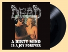 DEAD - Gatefold 12'' LP - A Dirty Mind Is A Joy Forever (Black Vinyl) Pre-Order 16th august 2019