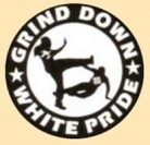 GRIND DOWN WHITE PRIDE - Fight - Button/Badge/Pin (55)