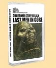 GRUESOME STUFF RELISH - Tape MC - Last Man in Gore