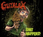 GUTALAX -CD- Shit Happens