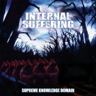 INTERNAL SUFFERING - CD - Supreme Knowledge Domain (remastered re-issue + bonus)