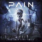 PAIN -CD- You Only Live Twice