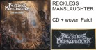 RECKLESS MANSLAUGHTER -CD- Blast into Oblivion + woven Patch
