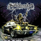 SPEEDBREAKER - Digipak CD - Built For Speed