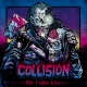 COLLISION - MCD - The Final Kill